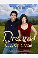 Dreams Come True (The Hope Valley Saga Book 3)