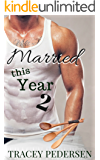 Married This Year 2: Simmering Love