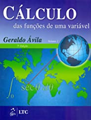 Calculo das Funções de uma Variável Vol. 1: Volume 1