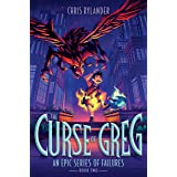 The Curse of Greg (An Epic Series of Failures Book 2)