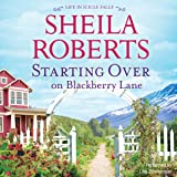 Starting over on Blackberry Lane: Life in Icicle Falls