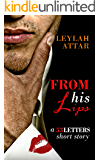 From His Lips: A 53 Letters Short Story (#1.5)
