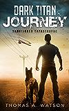 Dark Titan Journey: Sanctioned Catastrophe