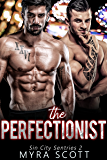 The Perfectionist: Sin City Sentries - Book Two