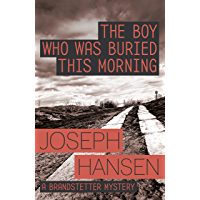 The Boy Who Was Buried This Morning: Dave Brandstetter Investigation 11 (English Edition)