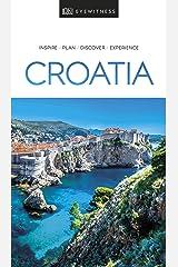 DK Eyewitness Croatia (Travel Guide) Kindle Edition