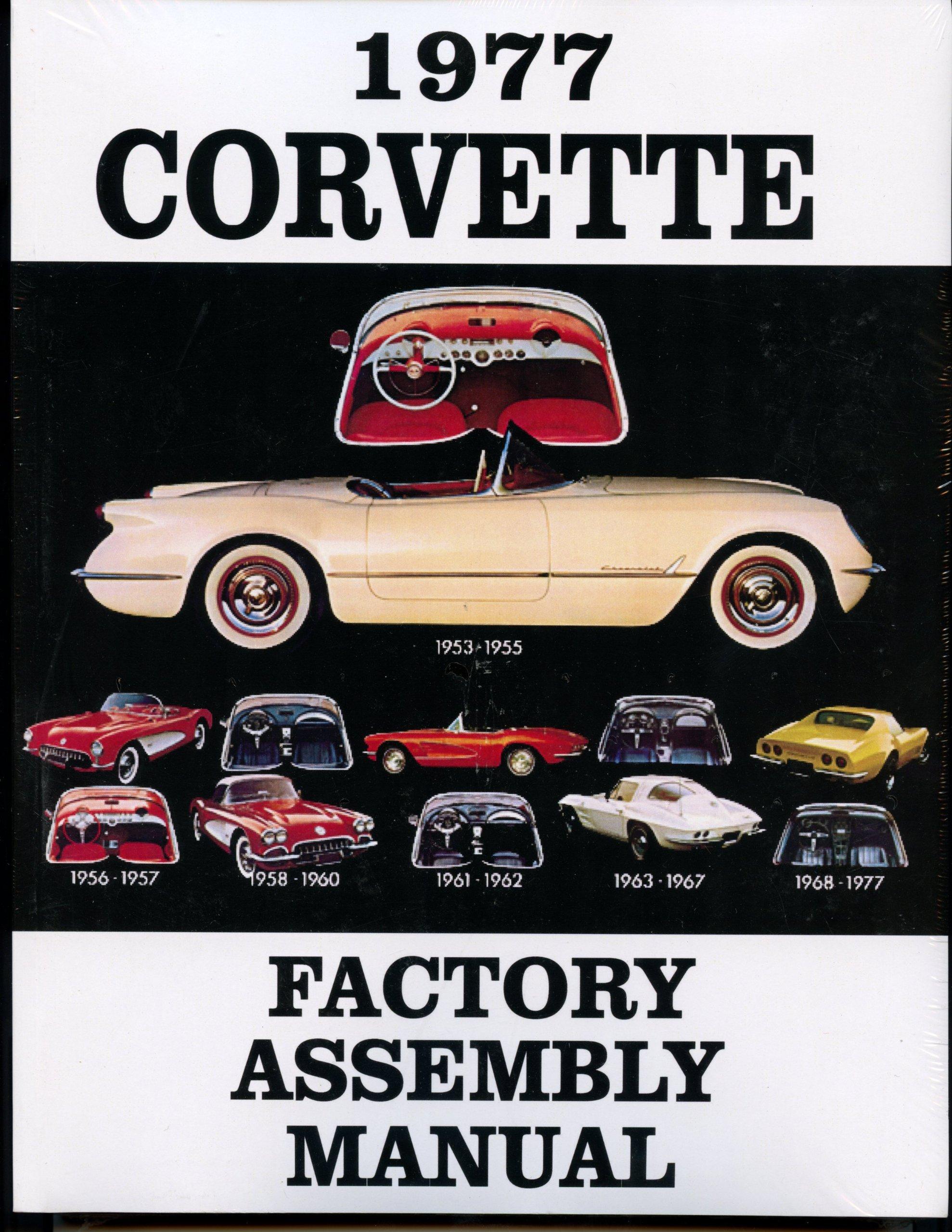 1977 corvette factory assembly manual chevrolet motor division rh amazon com 1972 corvette assembly manual 1972 corvette assembly manual