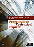Progettazione costruzioni impianti. Vol. 1A-1B. Con quaderno. Con e-book. Con espansione online. Per gli Ist. tecnici per geometri
