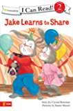Jake Learns to Share (I Can Read! / The Jake Series)