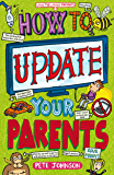 How to Update Your Parents (Louis the Laugh Book 4)
