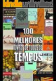 100 melhores livros de todos os tempos
