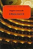 I Pagliacci: Opera in Two Acts (G. Schirmer Opera Score Editions)