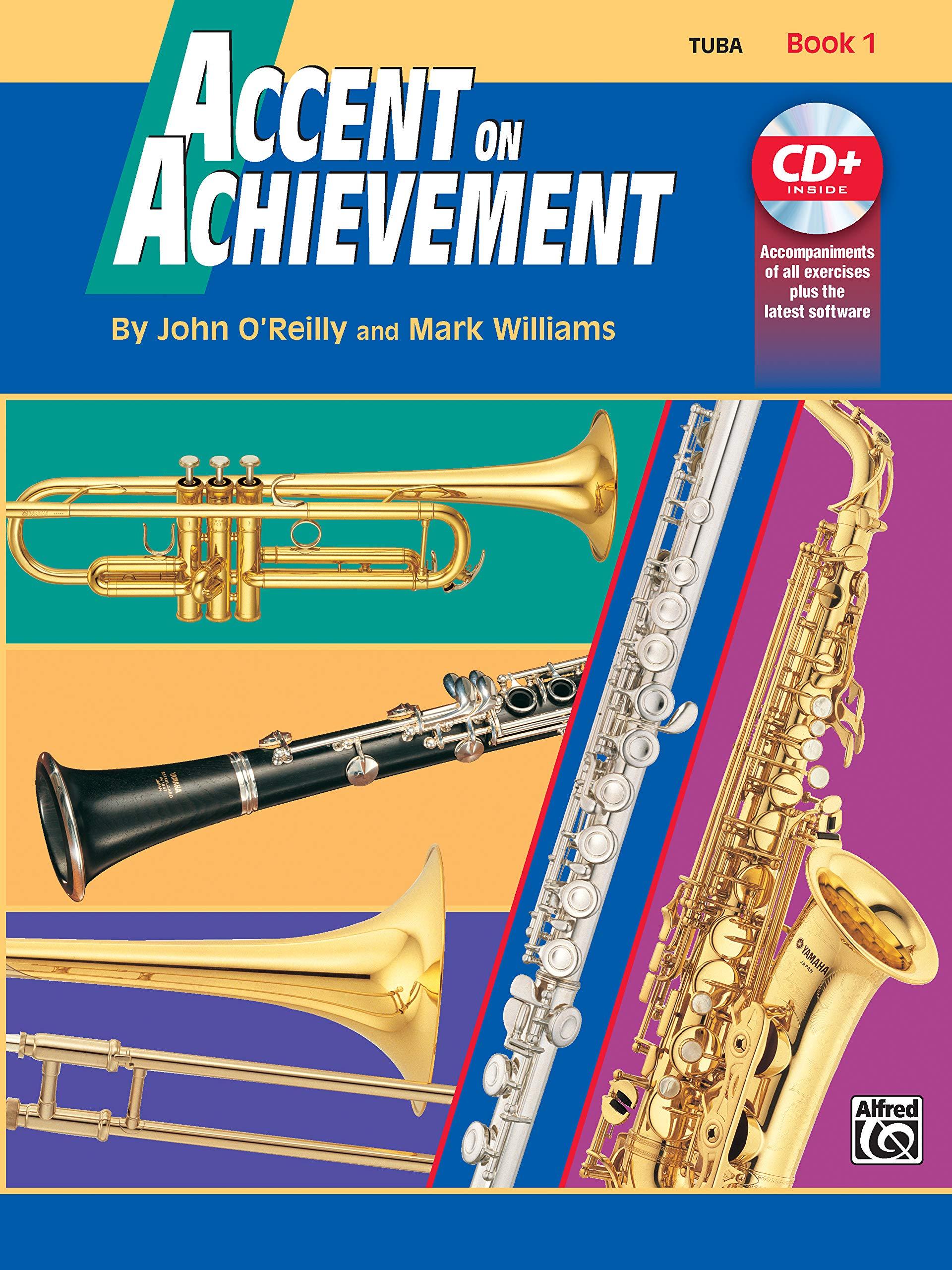 Accent On Achievement Book 1  Tuba   Die Band Methode Zur Förderung Von Kreativität Und Musikalität