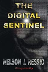 The Digital Sentinel Kindle Edition