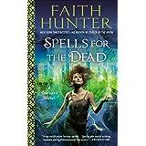 Spells for the Dead (A Soulwood Novel)