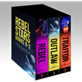 Rebel Stars: Books 0-2