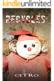 Recyclés (French Edition)