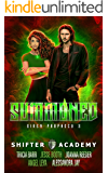 Summoned: Siren Prophecy 3 (Shifter Academy)