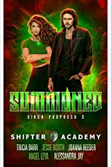 Summoned: Siren Prophecy 3 (Shifter Academy) Kindle Edition