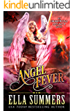 Angel Fever (Immortal Legacy Book 3)