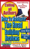 How to Navigate the Road to Building Reviews: A 'Go To' Handbook for All Authors (Calling All Authors 3)