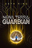 Nova Terra: Guardian - A LitRPG/GameLit Adventure (The Titan Series Book 4) (English Edition)