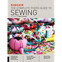 The Complete Photo Guide to Sewing (Singer)