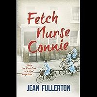 Fetch Nurse Connie (Nurse Millie and Connie Book 4)