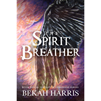 The Spirit Breather: Native Guardians Book 1