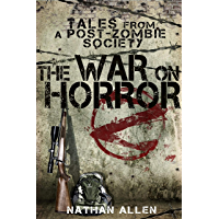 The War On Horror: Tales From A Post-Zombie Society (English Edition)