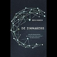 De Zinmakers: Nieuw organiseren in tijden van complexiteit en onzekerheid