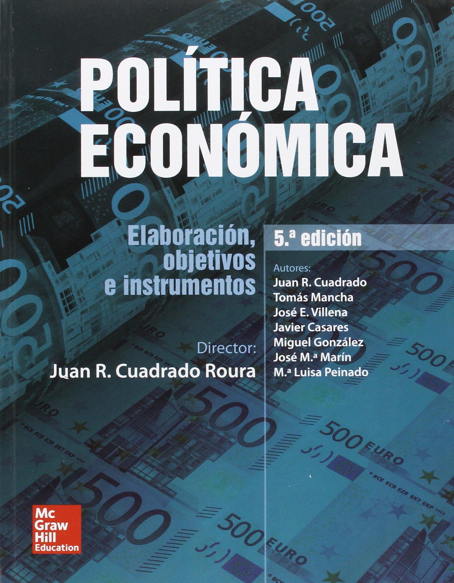 POLITICA ECONOMICA.: Amazon.es: Juan R. Cuadrado-Roura: Libros