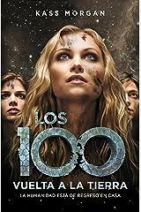 Vuelta a la Tierra (Los 100 3) (Spanish Edition) Kindle Edition