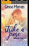 Strike a Pose (Falling into Fame Book 2)