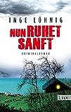 Nun ruhet sanft: Kriminalroman (Ein Kommissar-Dühnfort-Krimi 7)