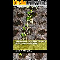 Elaboración de fertilizante orgánico para sistemas hidropónicos
