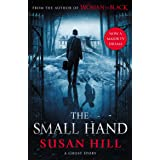 The Small Hand (The Susan Hill Collection Book 1)