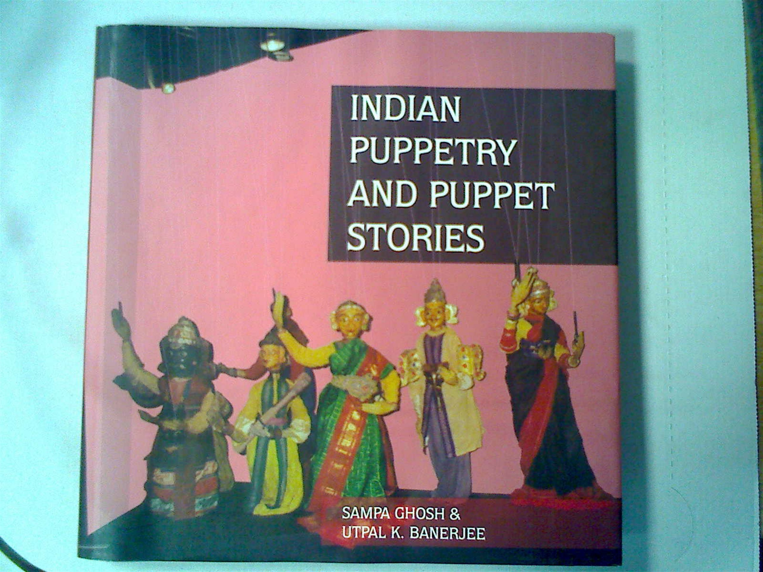 Indian Puppetry and Puppet Stories