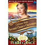 Christmas Bride - Second Chance Christmas (Brides for All Seasons Volume 5 Book 6)