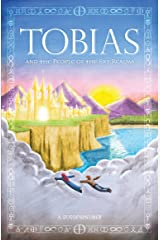 Tobias and the People of the Sky Realms Kindle Edition
