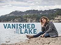 Vanished by the Lake