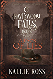 A Pack of Lies: (A Legends of Havenwood Falls Novella)