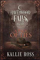 A Pack of Lies: (A Legends of Havenwood Falls Novella) Kindle Edition