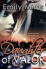 Daughter of Valor Kindle Edition