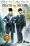 Death by Silver (Julian Lynes and Ned Mathey series Book 1)