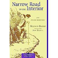 Narrow Road to the Interior: And Other Writings (Shambhala Classics)