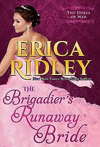 The Brigadier's Runaway Bride: Historical Regency Romance (Dukes of War Book 5)