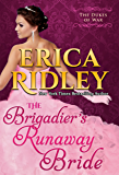 The Brigadier's Runaway Bride (Dukes of War Book 5) (English Edition)