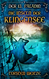 Die Inseln der Klingensee: Der 13. Paladin Band V (German Edition)