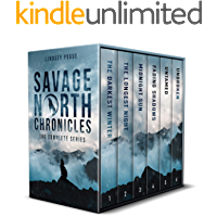Savage North Chronicles: The Complete Series: Books 1-6 book cover